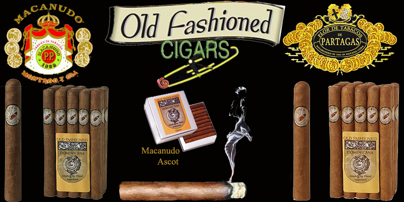 Old Fashioned ...Macanudo & Partagas